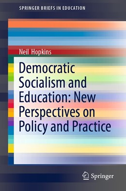 Abbildung von Hopkins | Democratic Socialism and Education: New Perspectives on Policy and Practice | 1st ed. 2019 | 2019