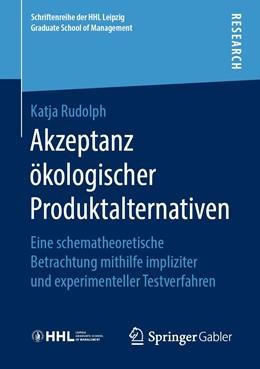 Abbildung von Rudolph | Akzeptanz ökologischer Produktalternativen | 1. Auflage | 2019 | beck-shop.de