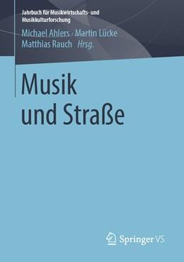 Abbildung von Ahlers / Lücke / Rauch | Musik und Straße | 2019