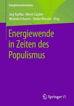 Abbildung von Radtke / Canzler | Energiewende in Zeiten des Populismus | 1. Auflage | 2019 | beck-shop.de