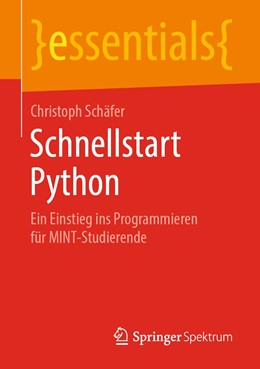 Abbildung von Schäfer | Schnellstart Python | 2019 | Ein Einstieg ins Programmieren...