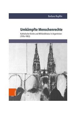 Abbildung von Rupflin | Umkämpfte Menschenrechte | 1. Auflage | 2021 | beck-shop.de