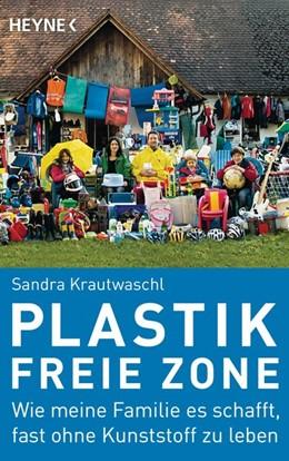Abbildung von Krautwaschl | Plastikfreie Zone | 1. Auflage | 2019 | beck-shop.de