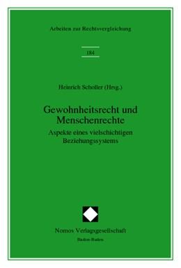 Abbildung von Scholler | Gewohnheitsrecht und Menschenrechte | 1998 | Aspekte eines vielschichtigen ...