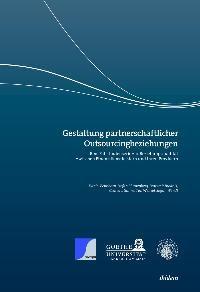 Abbildung von Beimborn / Blumenberg / Brodnik | Gestaltung partnerschaftlicher Outsourcingbeziehungen | 2008