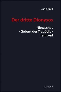 Abbildung von Krauß | Der dritte Dionysos | 1. Auflage | 2019 | beck-shop.de