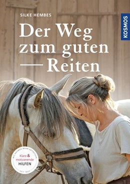 Abbildung von Hembes | Der Weg zum guten Reiten | 2. Auflage | 2019 | beck-shop.de