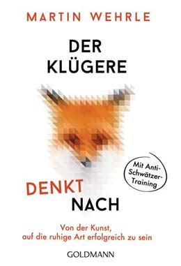 Abbildung von Wehrle | Der Klügere denkt nach | 1. Auflage | 2020 | beck-shop.de