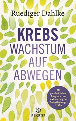 Abbildung von Dahlke   Krebs - Wachstum auf Abwegen   1. Auflage   2019   beck-shop.de