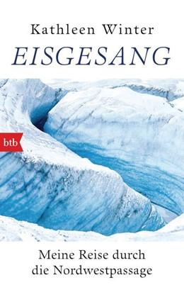 Abbildung von Winter   Eisgesang   2020   Meine Reise durch die Nordwest...
