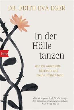 Abbildung von Eger | In der Hölle tanzen | 1. Auflage | 2019 | beck-shop.de