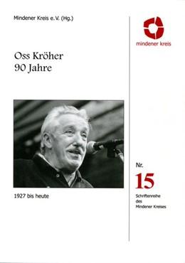 Abbildung von Oss Kröher 90 Jahre | 2017 | 1927 bis heute
