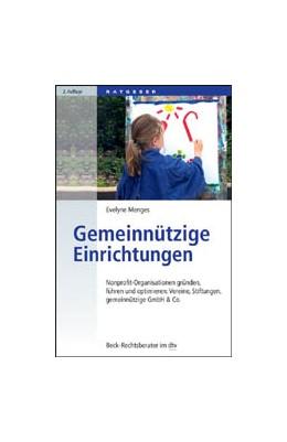 Abbildung von Menges | Gemeinnützige Einrichtungen | 2. Auflage | 2013 | Nonprofit-Organisationen gründ... | 50727
