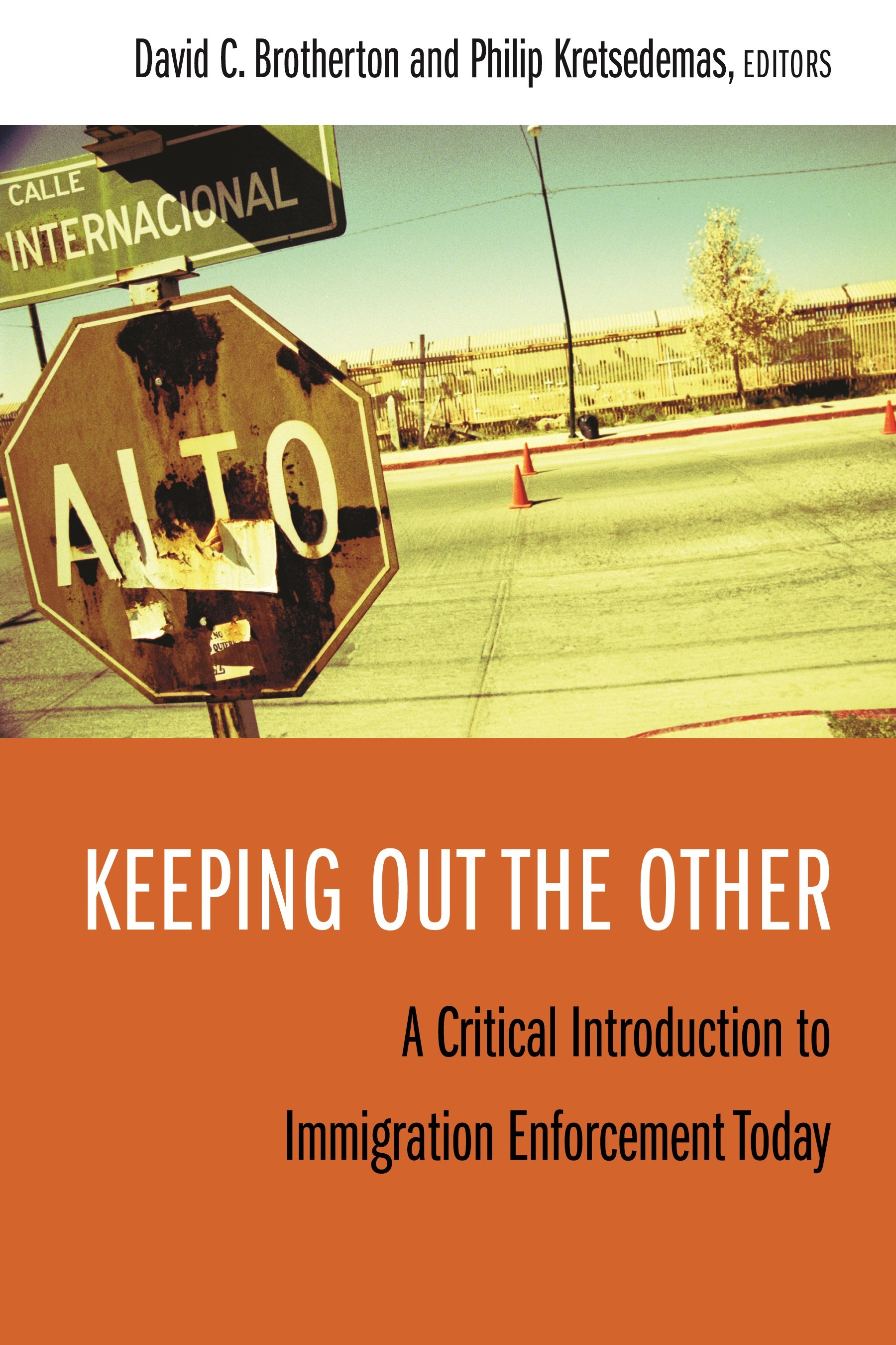 Abbildung von Brotherton / Kretsedemas | Keeping Out the Other | 2008
