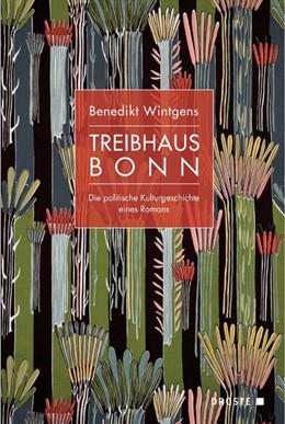 Abbildung von Wintgens | Treibhaus Bonn | 2019 | Die politische Kulturgeschicht...