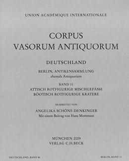 Abbildung von Schöne-Denkinger, Angelika / Mommsen, Hans | Corpus Vasorum Antiquorum Deutschland Bd. 86: Berlin Band 11 | 2009 | Attisch rotfigurige Mischgefäß... | Band 86