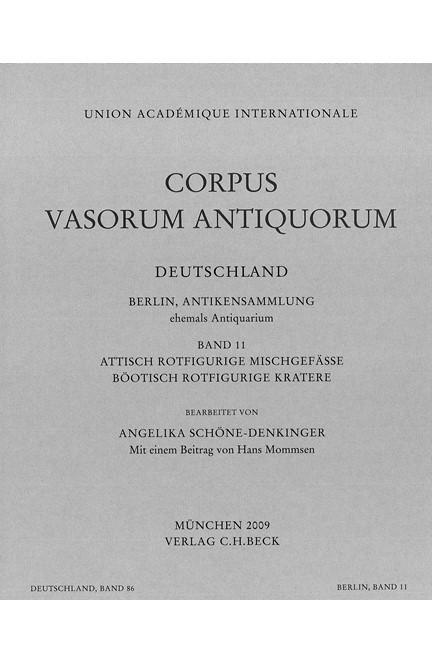 Cover: Angelika Schöne-Denkinger, Corpus Vasorum Antiquorum Deutschland Bd. 86:  Berlin Band 11