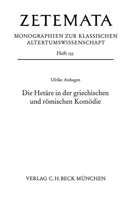 Cover: Ulrike Auhagen, Die Hetäre in der griechischen und römischen Komödie