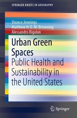 Abbildung von Jennings / Browning | Urban Green Spaces | 1. Auflage | 2019 | beck-shop.de