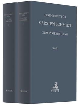Abbildung von Festschrift für Karsten Schmidt zum 80. Geburtstag | 2019 | In 2 Bänden