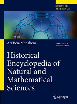 Abbildung von Ben-Menahem | Historical Encyclopedia of Natural and Mathematical Sciences | 2009