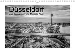 Abbildung von Abel   Düsseldorf aus den Augen von Micaela Abel (Wandkalender 2020 DIN A4 quer)   5. Edition 2020   2019   Eindrücke der Stadt Düsseldorf...