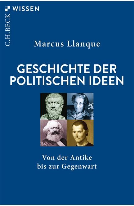 Cover: Marcus Llanque, Geschichte der politischen Ideen