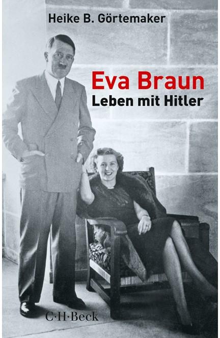 Cover: Heike B. Görtemaker, Eva Braun