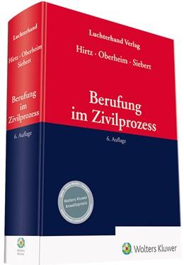 Abbildung von Hirtz / Oberheim / Siebert   Berufung im Zivilprozess   6. Auflage   2020