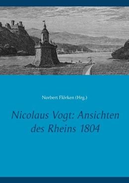 Abbildung von Flörken | Nicolaus Vogt: Ansichten des Rheins 1804 | 2019
