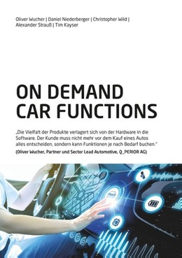 Abbildung von Wucher / Niederberger / Wild | On Demand Car Functions (ODCF) | 2019 | Die Vielfalt der Produkte verl...