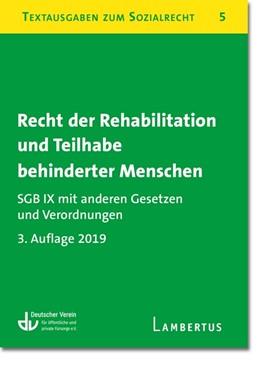 Abbildung von Deutscher Verein für öffentliche und private Fürsorge   Recht der Rehabilitation und Teilhabe behinderter Menschen   3. Auflage   2020   beck-shop.de