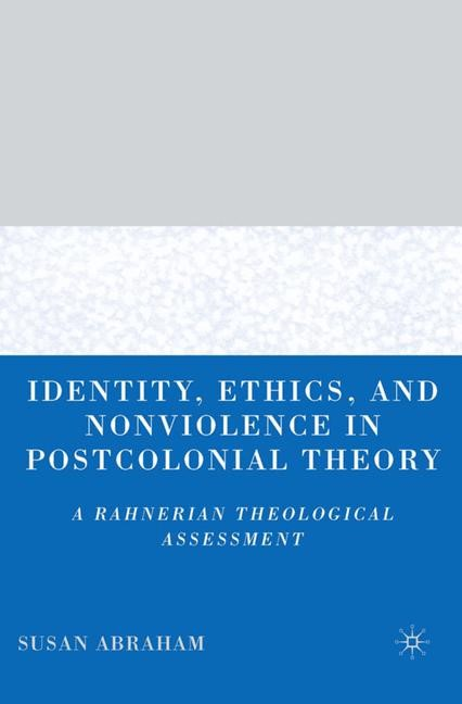 Abbildung von Abraham | Identity, Ethics, and Nonviolence in Postcolonial Theory | 2007 | 2007
