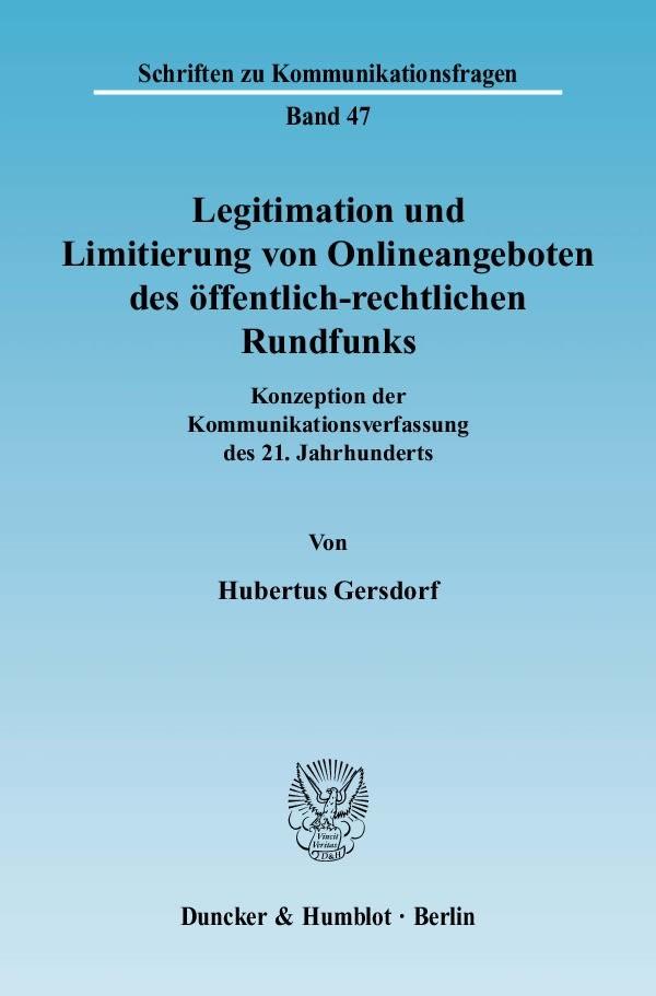Abbildung von Gersdorf | Legitimation und Limitierung von Onlineangeboten des öffentlich-rechtlichen Rundfunks | 2009