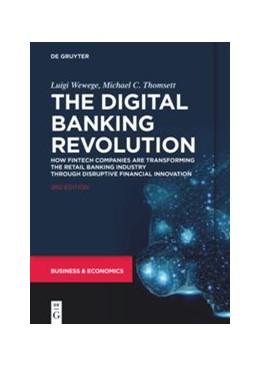 Abbildung von Wewege / Thomsett | The Digital Banking Revolution | 3rd Edition | 2019 | How Fintech Companies are Tran...