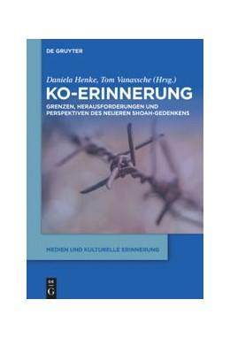 Abbildung von Henke / Vanassche   Ko-Erinnerung   1. Auflage   2020   beck-shop.de