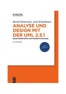 Abbildung von Oestereich / Scheithauer | Analyse und Design mit der UML 2.5.1 | 12. Auflage | 2020 | beck-shop.de