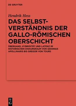 Abbildung von Hess | Das Selbstverständnis der gallo-römischen Oberschicht | 1. Auflage | 2019 | 111 | beck-shop.de