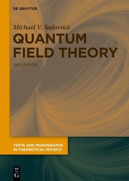Abbildung von Sadovskii | Quantum Field Theory | 2. Auflage | 2019 | beck-shop.de