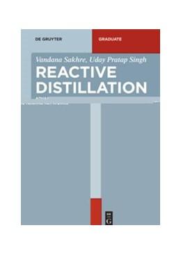 Abbildung von Sakhre / Singh | Reactive Distillation | 2019 | Advanced Control using Neural ...