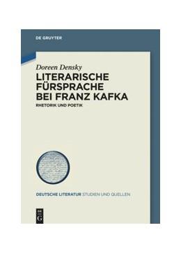 Abbildung von Densky   Literarische Fürsprache bei Franz Kafka   1. Auflage   2019   33   beck-shop.de