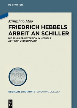 Abbildung von Mao | Friedrich Hebbels Arbeit an Schiller | 2019 | Die Schiller-Rezeption in Hebb... | 32