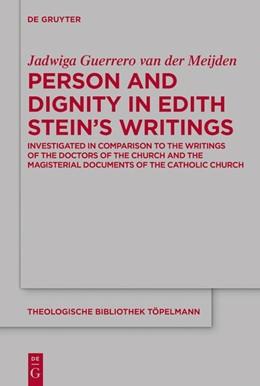 Abbildung von Guerrero van der Meijden   Person and Dignity in Edith Stein's Writings   1. Auflage   2019   beck-shop.de