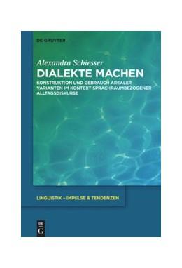 Abbildung von Schiesser   Dialekte machen   2019   Konstruktion und Gebrauch area...   85