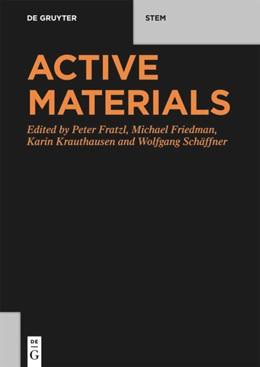 Abbildung von Fratzl / Friedman | Active Materials | 1. Auflage | 2021 | beck-shop.de