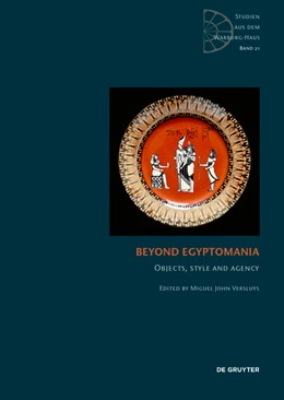 Abbildung von Versluys   Beyond Egyptomania   2020   Objects, Style and Agency   21