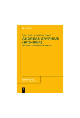 Abbildung von Bach / Dröse | Andreas Gryphius (1616–1664) | 2020 | Zwischen Tradition und Aufbruc...