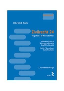 Abbildung von Zankl | Zivilrecht 24 | 2020 | Bürgerliches Recht im Überblic...