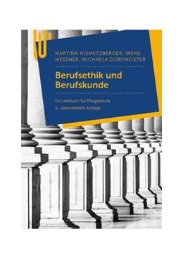 Abbildung von Hiemetzberger / Messner | Ethik, Geschichte und Berufskunde | 5. Auflage | 2019 | beck-shop.de