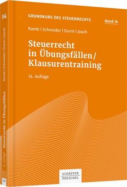 Abbildung von Ramb / Schneider | Steuerrecht in Übungsfällen/Klausurentraining | 14. Auflage | 2019 | 14 | beck-shop.de